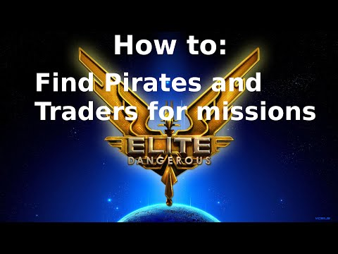 How To Find Pirates and Traders for Missions Tutorial - Elite: Dangerous