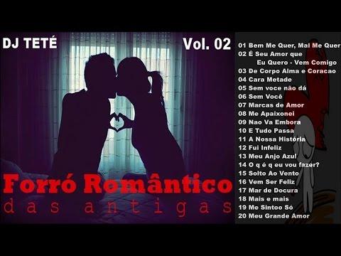 Forró Romântico das Antigas - Vol 02 Completo