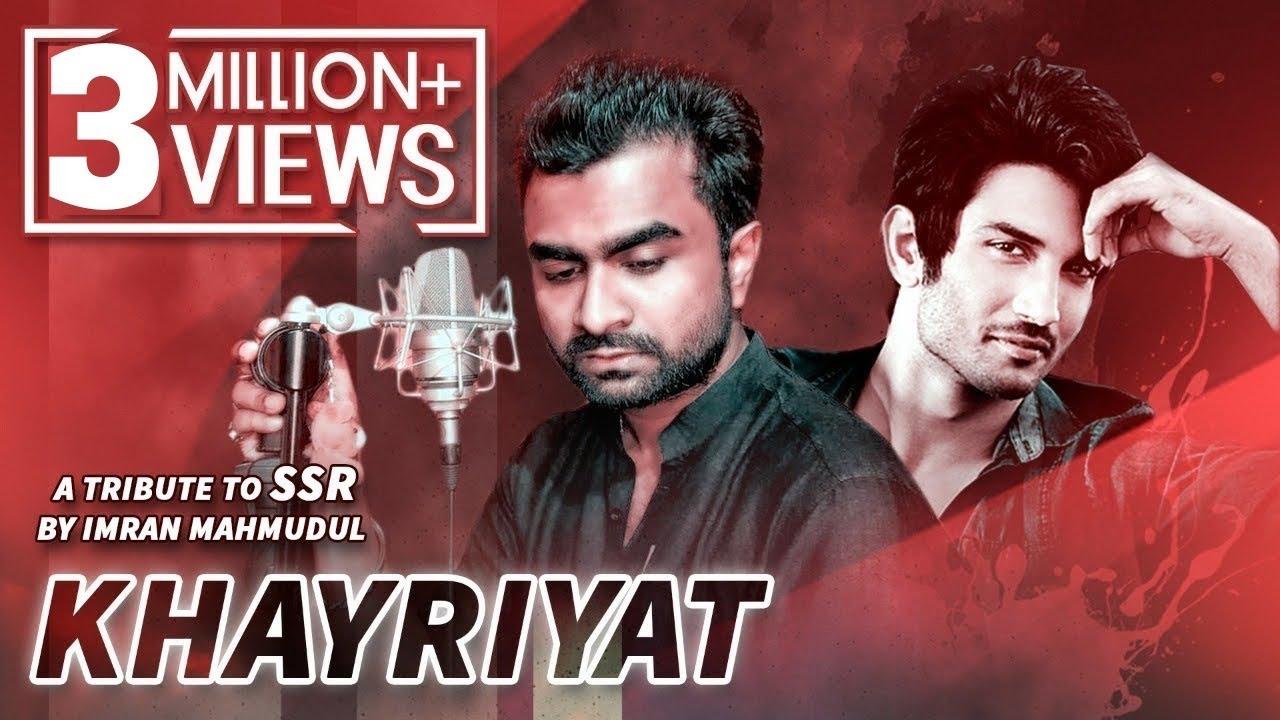 KHAIRIYAT | Imran Mahmudul | Sushant Singh Rajput |Cover | Arijit Singh|Tonmay| Chhichhore