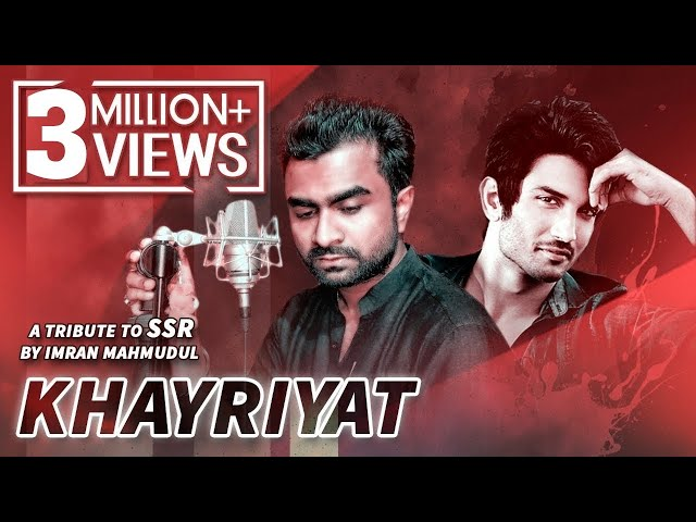 KHAIRIYAT by Imran Mahmudul ft. Sushant Singh Rajput cover mp3 song Download