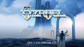 (WE CAN) DREAM ON / AZRAEL (歌詞・対訳つき)