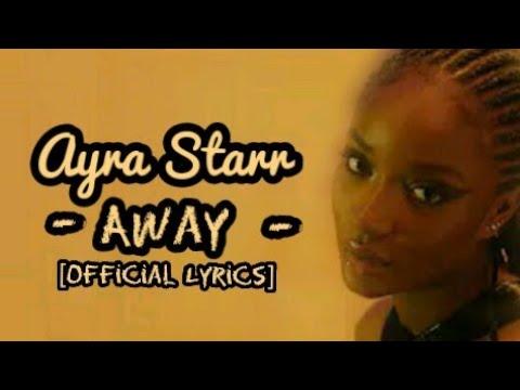 Ayra Starr – Away (Official Lyrics)