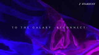2018.10.3発売 defspiral Mini Album 「TO THE GALAXY -RECONNECT-」SPOT