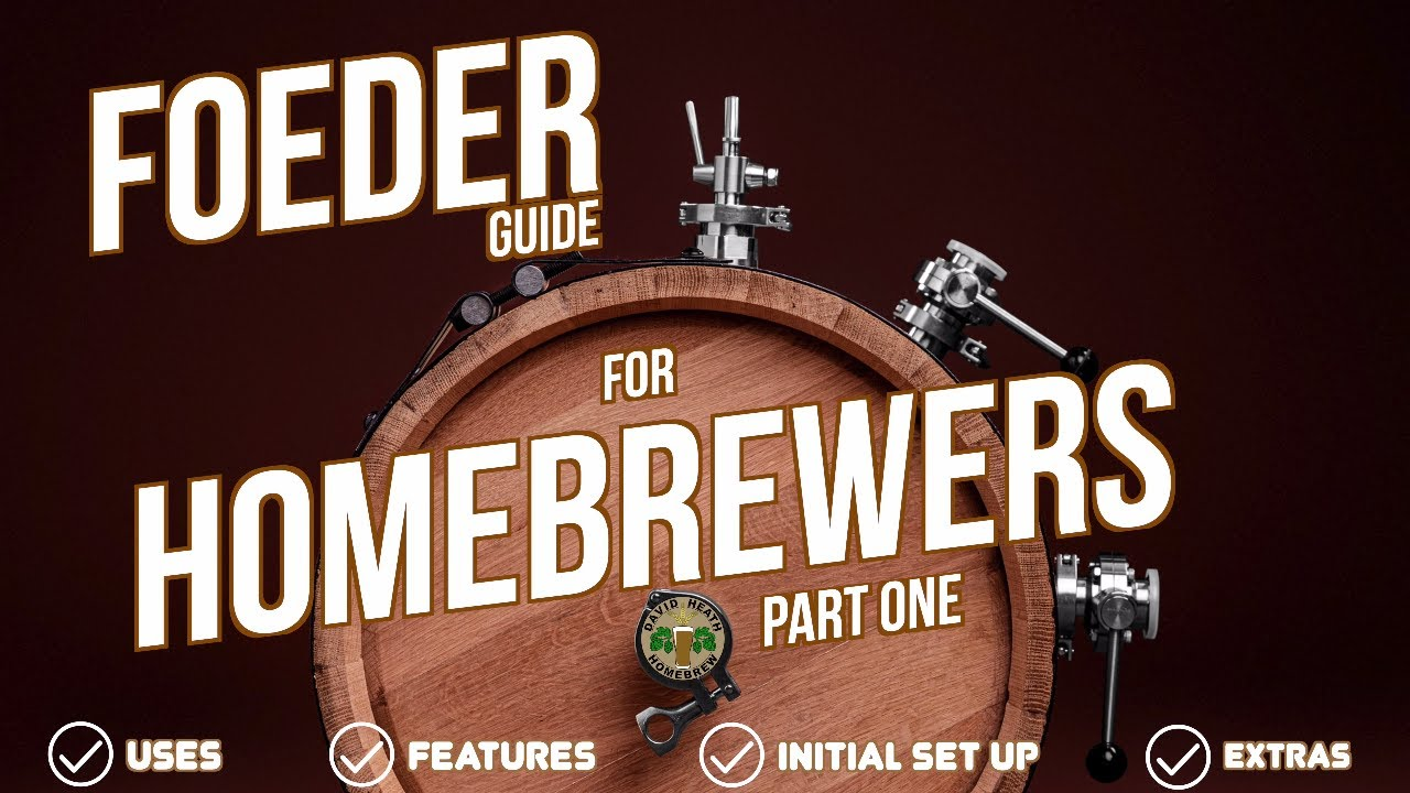 Foeder Guide For Homebrewers Part One- Better Than a Barrel?