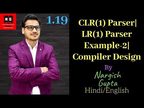 1.19 CLR(1) Parser|LR(1) Parser with Example-2|Compiler Design|LR(1) Item Sets