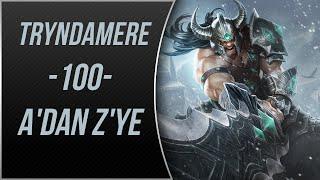 LoL | TEK ATAN Tryndamere Oynanış | Gameplay | A'dan Z'ye #100