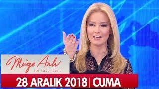 Müge Anlı ile Tatlı Sert 28 Aralık 2018 Cuma  - Tek Parça