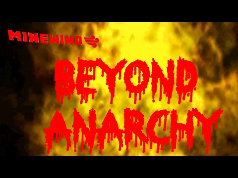 Beyond Anarchy