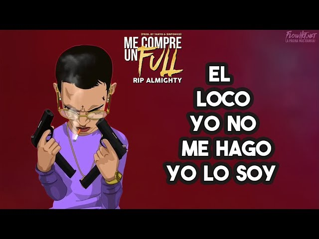 ME COMPRE UN FULL - ELE A EL DOMINIO (VIDEO LYRICS)