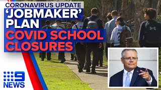 Coronavirus: Two schools closed, Scott Morrison's 'Jobmaker' plan | Nine News Australia