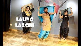 LAUNG LAACHI | song | Mannat NOOR | Neeru Bajwa | punjabi dance choreography, easy steps