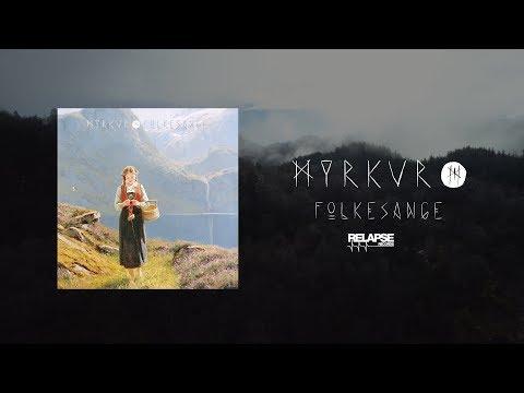 MYRKUR - Folkesange [FULL ALBUM STREAM]