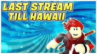 Roblox Livestream | Letzter Stream bis Hawaii,Maui| Jailbreak spielen! und andere Spiele!| Kommen Sie zu uns! 😄