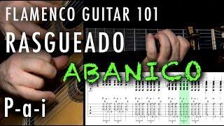 Flamenco Guitar 101 - 39 - Rasgueado - P - a - i Abanico - Buleria