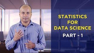 Statistics for Data Science 2018 Part 1   Statistics Tutorial For Beginners   Data Science Tutorial