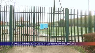 Yvelines | Saison décalée en mars pour les templiers d'Élancourt