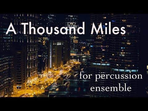 A Thousand Miles Vanessa Carlton for Percussion Ensemble  Ryan Jonker Music
