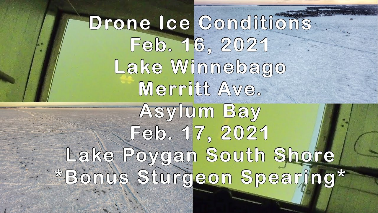 Lake Winnebago/ Lake Poygan ~ Drone Ice Conditions ~ Merrett & Asylum, Poygan S. Shore  Feb. 16 & 17