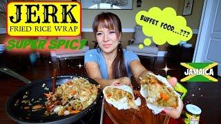 SPICY JERK FRIED RICE WRAP  Mukbang & Recipe