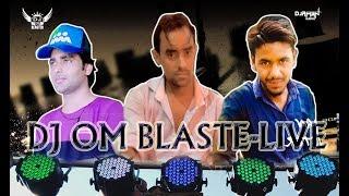 DJ OM BLASTER-Live U.P. Hapur