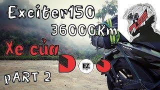 [EZRide] #12.2: Exciter 150 sau 36000km. Chia sẻ kinh nghiệm  DooEZGo