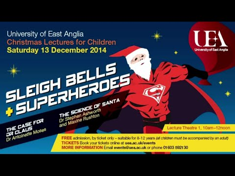Santa - Magician Or Scientist | University of East Anglia (UEA)