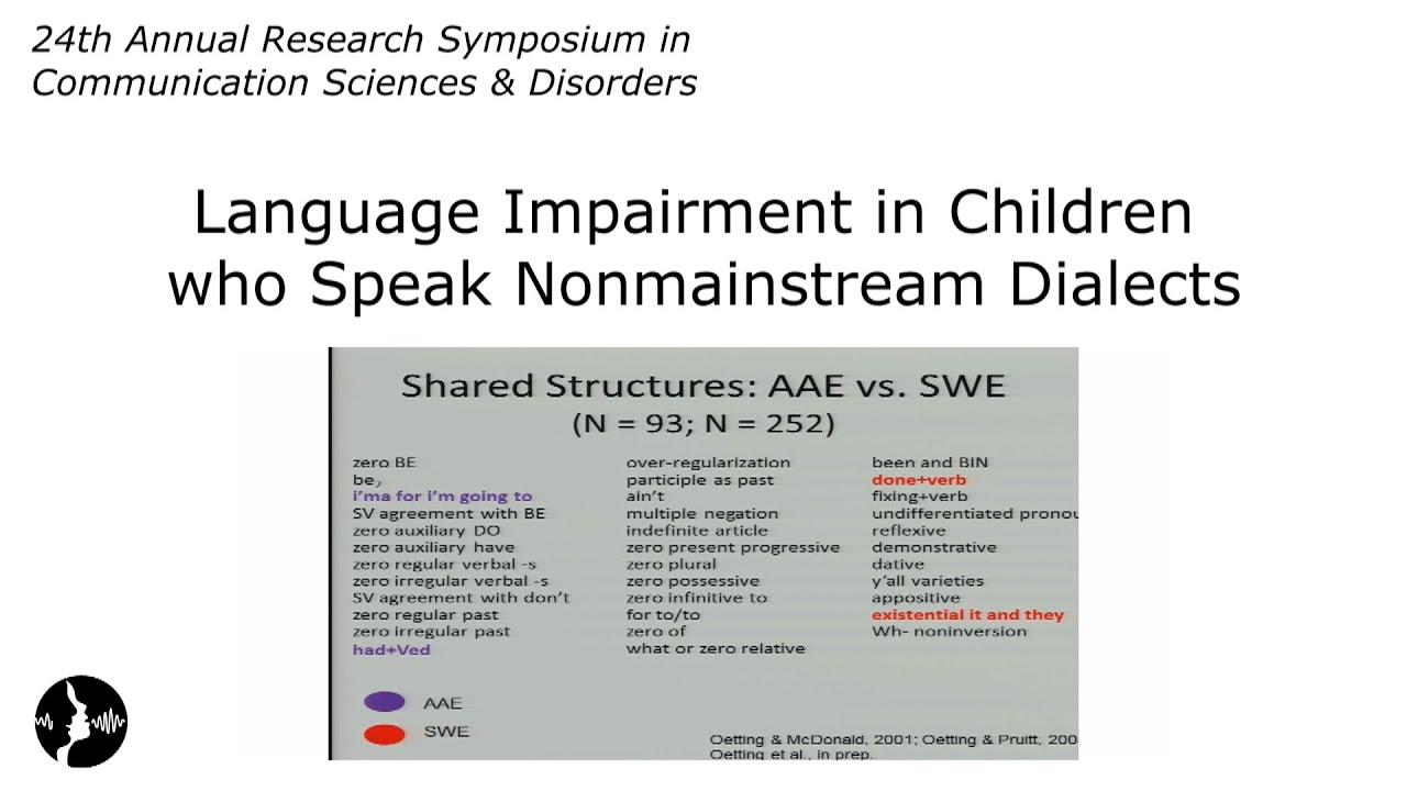 Language Impairment in Children who Speak Nonmainstream