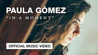 Paula Gmez In a moment.mp3