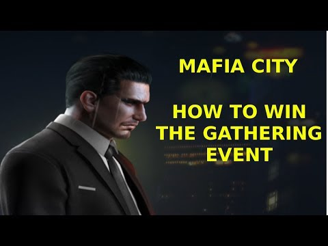 Mafia City - How to win the gathering event