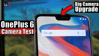 OnePlus 6 Camera Test: Sample Photos and Videos