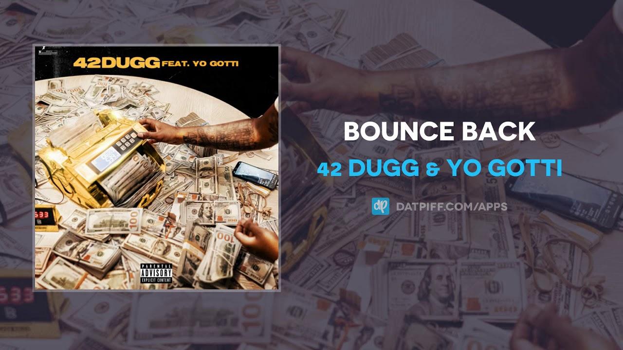 42 Dugg & Yo Gotti — Bounce Back (AUDIO)