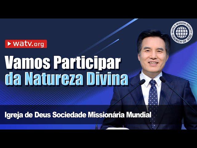 Vamos Participar da Natureza Divina   Igreja de Deus, IDDSMM, Ahnsahnghong, Deus Mãe