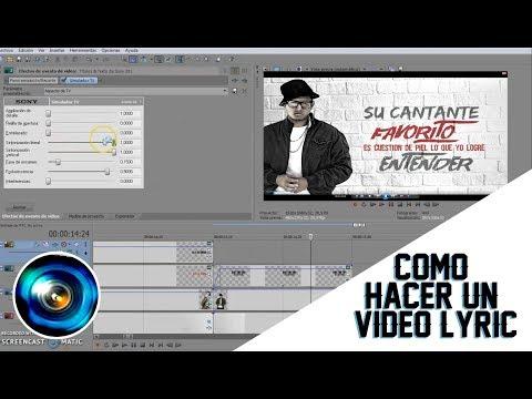 Como hacer un video lyric en sony vegas, Movimiento de persona, Efectos, 2do Tutorial FACIL