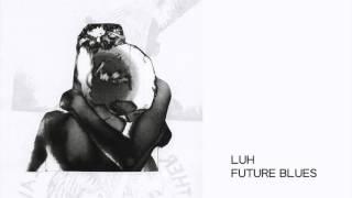 Lost Under Heaven - Future Blues