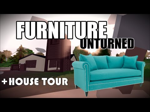 BUILDABLE FURNITURE IN UNTURNED 3.8.8.0 - House tour - Tutorial