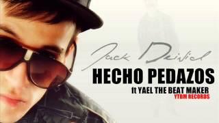 HECHO PEDAZOS - JACK DEIVID ft YAEL (REGGAETON ROMANTICO LO MAS NUEVO 2013)
