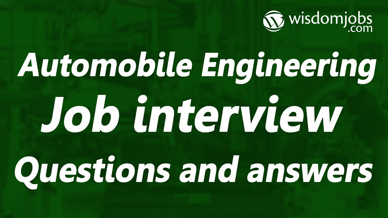 TOP 250+ Automobile Engineering Interview Questions and Answers 12