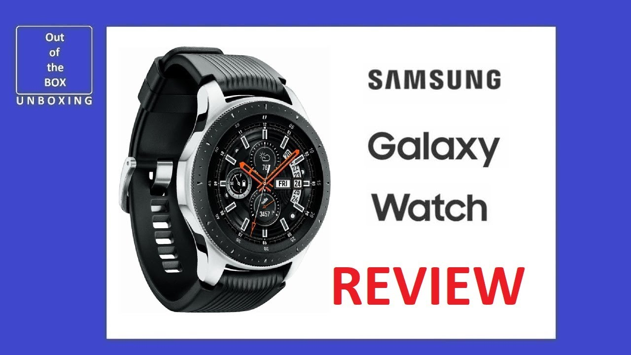Samsung Galaxy Watch 46mm Silver Review After Half Year 46 Mm Sm R800 Youtube