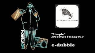 e-dubble - Simple (Freestyle Friday #10)