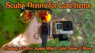 Scuba Diving for River Treasure - Finding GOLD, Silver a Lost GoPro, Ray-Bans, Oakleys and More!