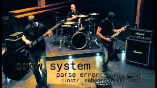 crow system - parse error (instrumental rehearsal version)