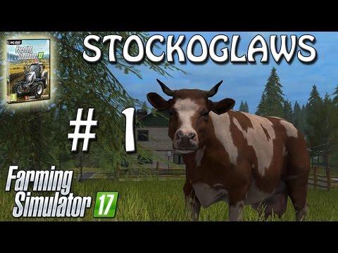 Lets Play Farming Simulator 2017 - Episode 1