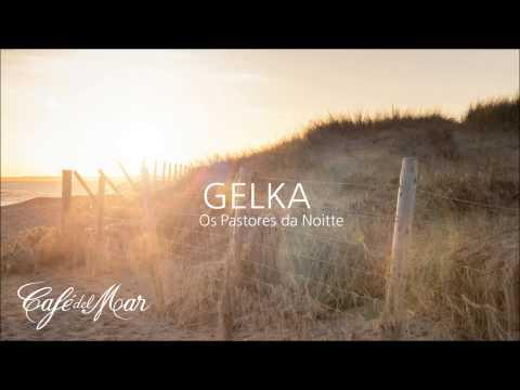 Gelka - Os Pastores da Noitte (Café del...