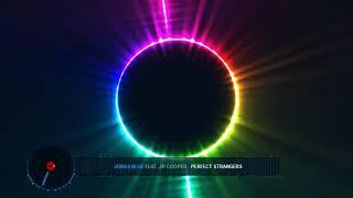 Jonas Blue Feat. JP Cooper - Perfect Strangers (DJ Vibes Remix)