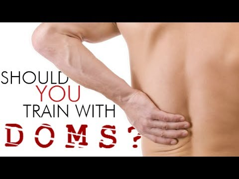 Should YOU Train With DOMS?