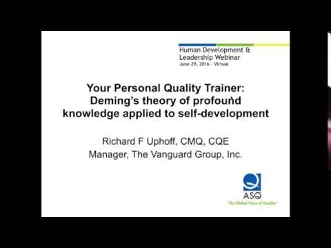 Your Personal Quality Trainer - Deming's theory of profound knowledge applied to self development