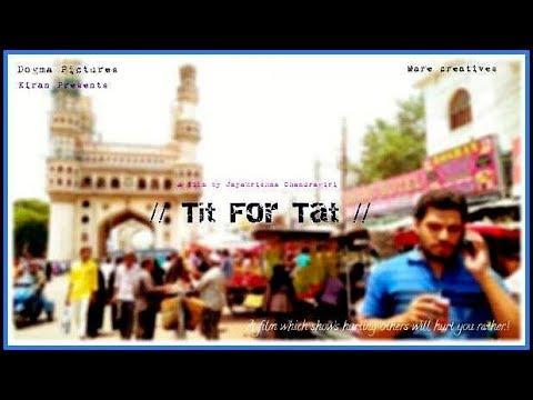 """Tit For Tat"" Telugu Full Short Film 2017. A Film by Jayakrishna Chandragiri"