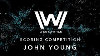 Westworld Scoring Competition, Spitfire Audio - John Young