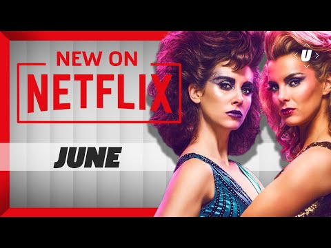 New On Netflix: What You Should Watch In June 2018!