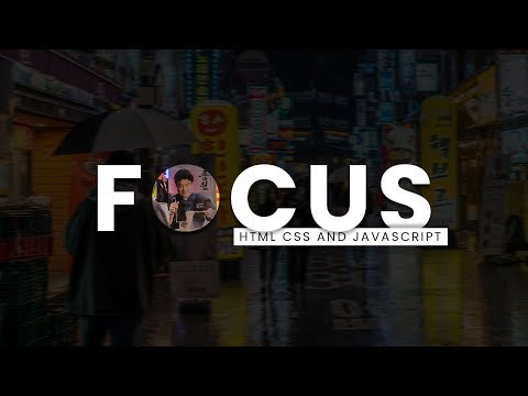 Focus | Javascript Mousemove Events | Html CSS And Javascript